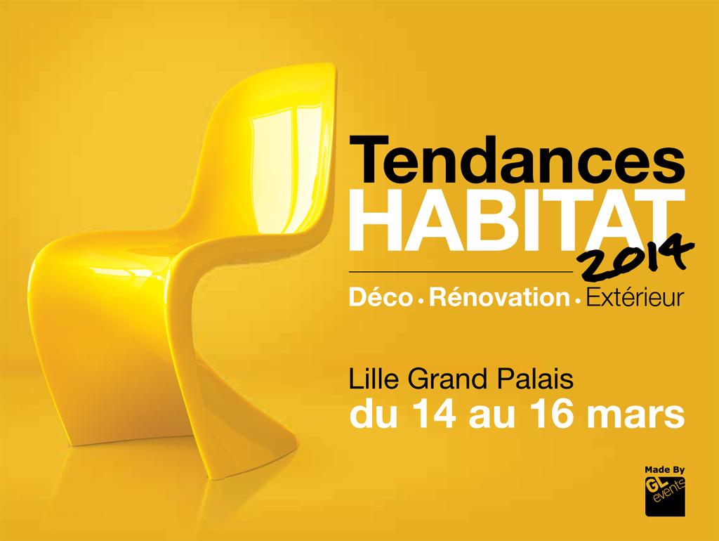 Salon Tendances Habitat du 14 au 16 Mars 2014 à Lille - DKOmag